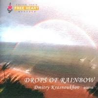 Drops Of Rainbow - Dmitry Krasnouhov
