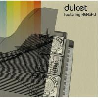 Dulcet Featuring KENSHU - Various Artists