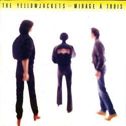 Mirage A Trois - Yellowjackets