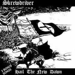 Hail The New Dawn - Skrewdriver