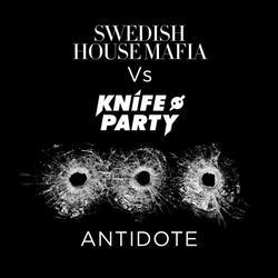 Antidote (Remixes) [Swedish House Mafia vs. Knife Party] - EP - Swedish House Mafia