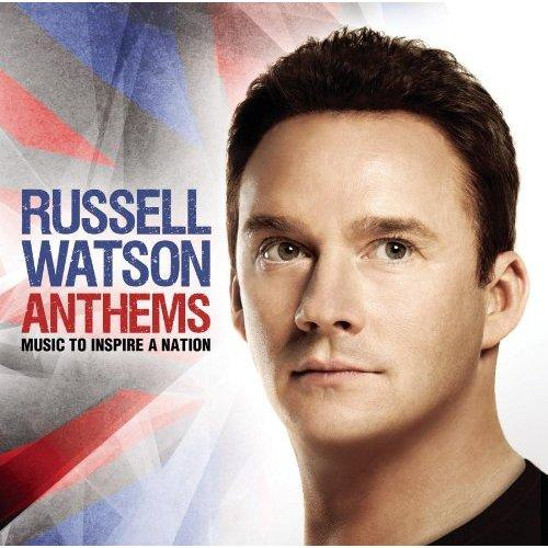 Anthems - Music To Inspire A Nation - Russell Watson