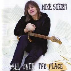 All Over The Place - Mike Stern