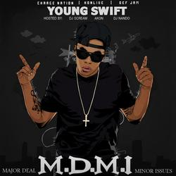 M.D.M.I (Major Deal Minor Issue) - Young Swift