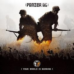 Your World Is Burning - Panzer AG
