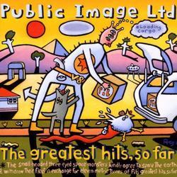 The Greatest Hits So Far - Public Image Ltd