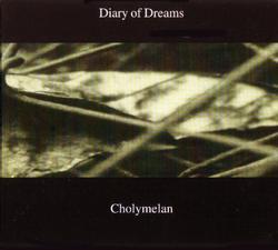 Cholymelan - Diary Of Dreams