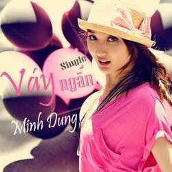 Váy Ngắn - Minh Dung
