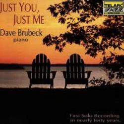 Just You, Just Me - Dave Brubeck