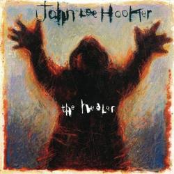 The Healer - John Lee Hooker