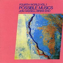 Fourth World, Vol. 1: Possible Musics - Brian Eno
