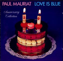 Love Is Blue Anniversary Collection - Paul Mauriat