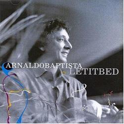 Let It Bed - Arnaldo Baptista