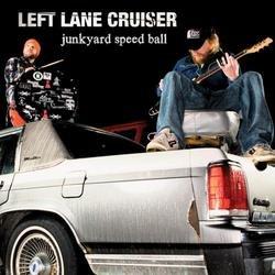 Junkyard Speed Ball - Left Lane Cruiser