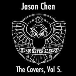 The Covers, Vol. 5 - Jason Chen