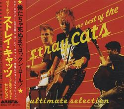 The Best Of The Stray Cats Ultimate Selection (CD1) - Stray Cats