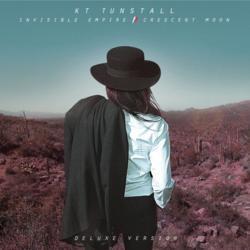 Invisible Empire // Crescent Moon (Deluxe Version) - KT Tunstall