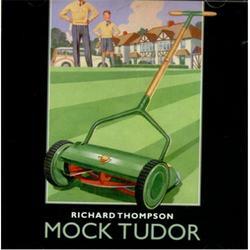 Mock Tudor - Richard Thompson