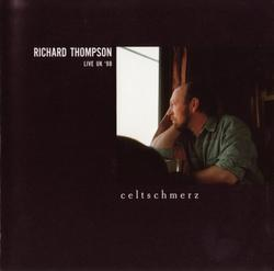 Celtschmerz - Richard Thompson