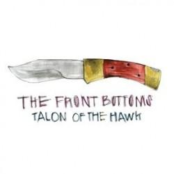 Talon Of The Hawk - The Front Bottoms