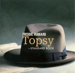 Topsy - Freddie Hubbard