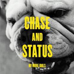 No More Idols - Chase & Status