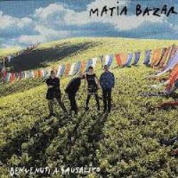Benvenuti A Sausalito - Matia Bazar
