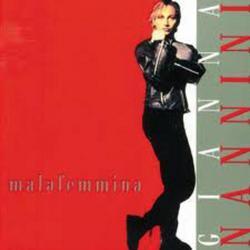 Malafemmina - Gianna Nannini