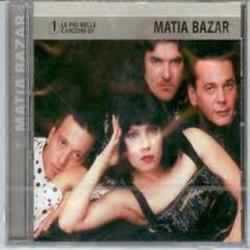 Le Plu Belle Canzoni Di - Matia Bazar
