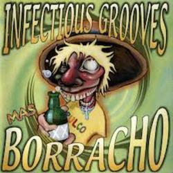 Mas Borracho - Infectious Grooves