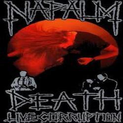 Live Corruption - Napalm Death