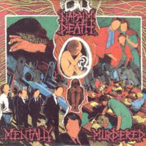 Mentally Murdered (EP) - Napalm Death