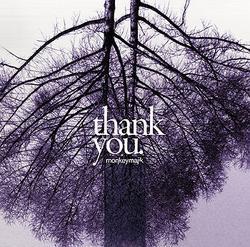 Thank You - Monkey Majik