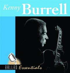 Ballad Essentials - Kenny Burrell