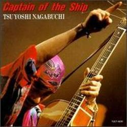 Captain of the Ship - Tsuyoshi Nagabuchi