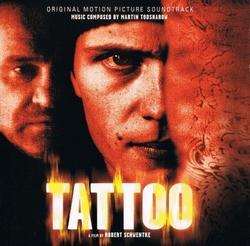 Tattoo OST - Martin Todsharow