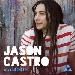 Only A Mountain - Jason Castro