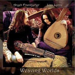 Weaving Worlds - Lisa Lynne,Aryeh Frankfurter - Lisa Lynne