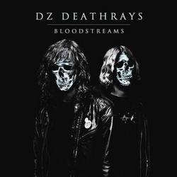 Bloodstreams - Dz Deathrays