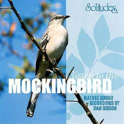 Listen To The Mockingbird - Dan Gibson