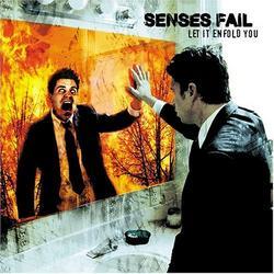 Let It Enfold You - Senses Fail