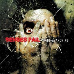 Still Searching - Senses Fail