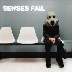 Life Is Not A Waiting Room - Senses Fail