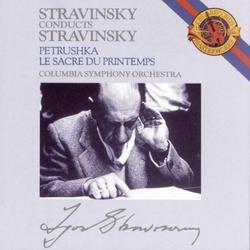 Stravinsky Conduct Stravinsky CD 1 - Igor Stravinsky - Columbia Symphony Orchestra