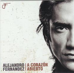 A Corazon Abierto - Alejandro Fernández