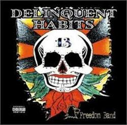 Freedom Band - Delinquent Habits