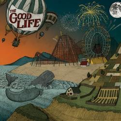 Everybody's Coming Down - The Good Life