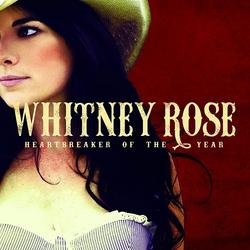 Heartbreaker Of The Year - Whitney Rose