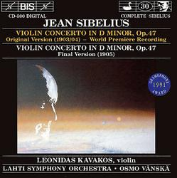 Jean Sibelius - Violin Concerto In D Minor (Original Version); Violin Concerto In D Minor - Leonidas Kavacos - Osmo Vanska - Lahti Symphony Orchestra