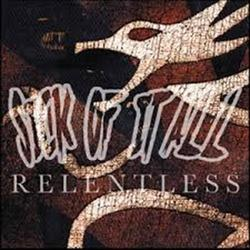 Relentless (Single) - Sick Of It All